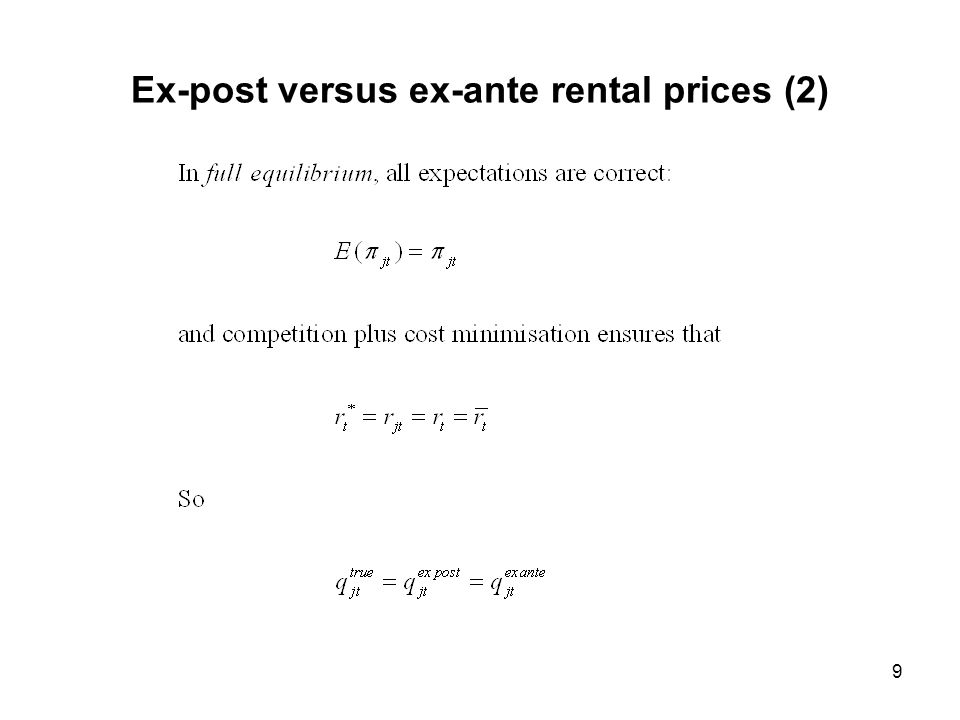 Ex-post versus ex-ante rental prices (2) 9