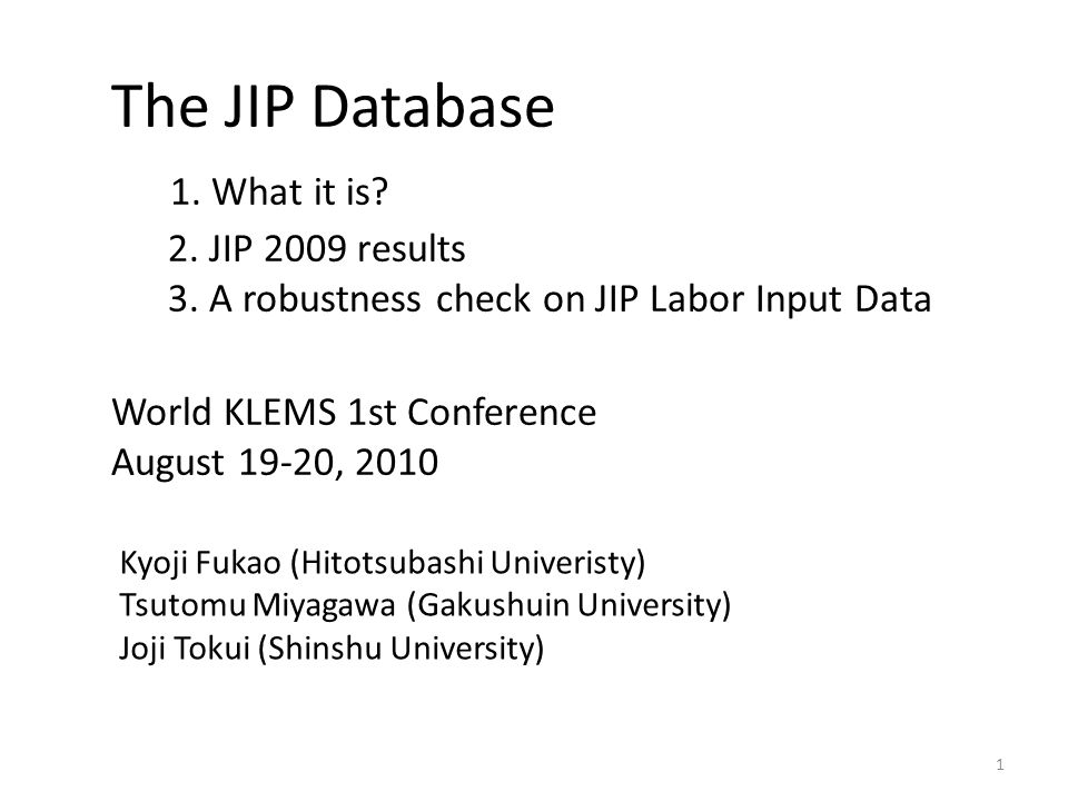The JIP Database 1. What it is. 2. JIP 2009 results 3.