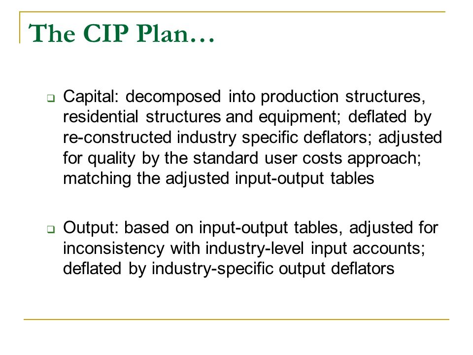 Capital: decomposed into production structures, residential structures and equipment; deflated by re-constructed industry specific deflators; adjusted