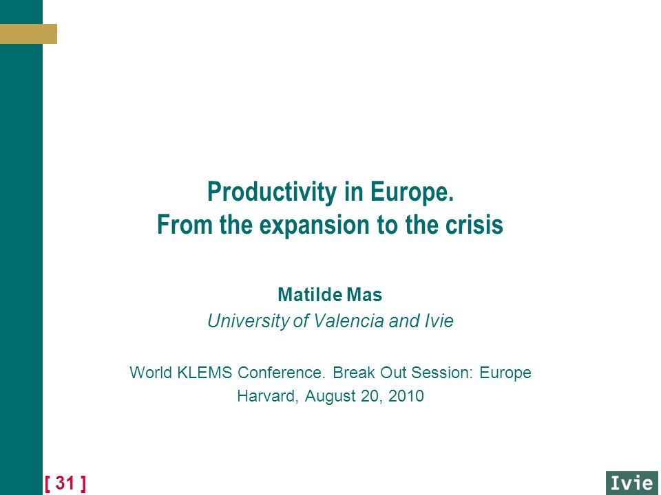 [ 31 ] Productivity in Europe.