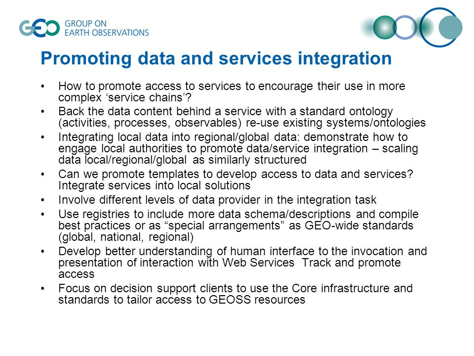 Promoting data and services integration How to promote access to services to encourage their use in more complex service chains.