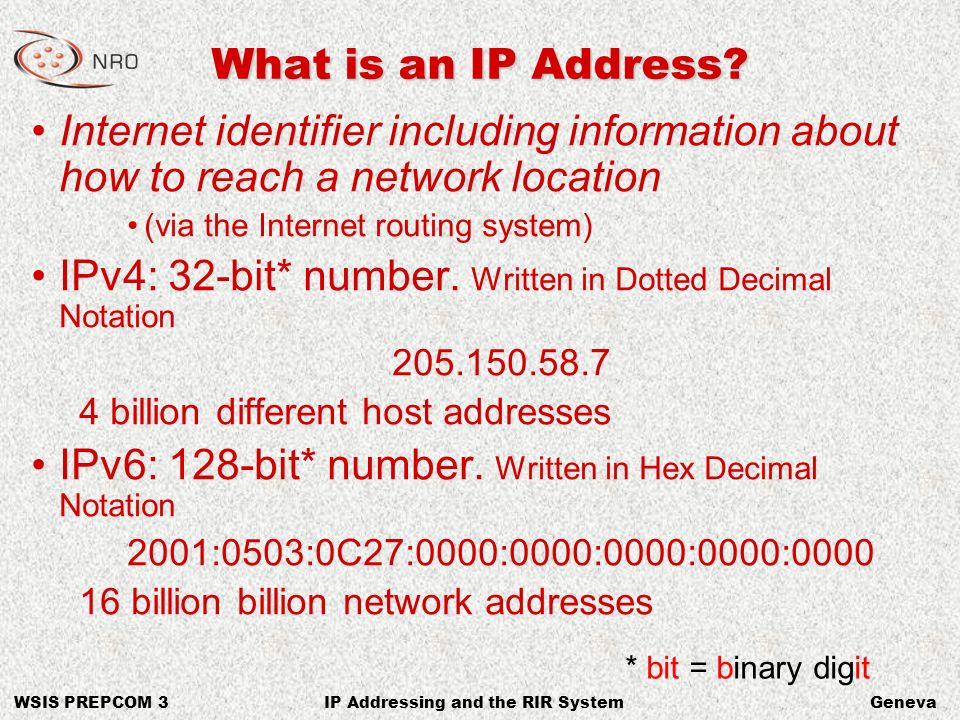 WSIS PREPCOM 3GenevaIP Addressing and the RIR System What else is an IP Address.