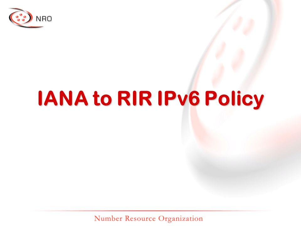IANA to RIR IPv6 Policy