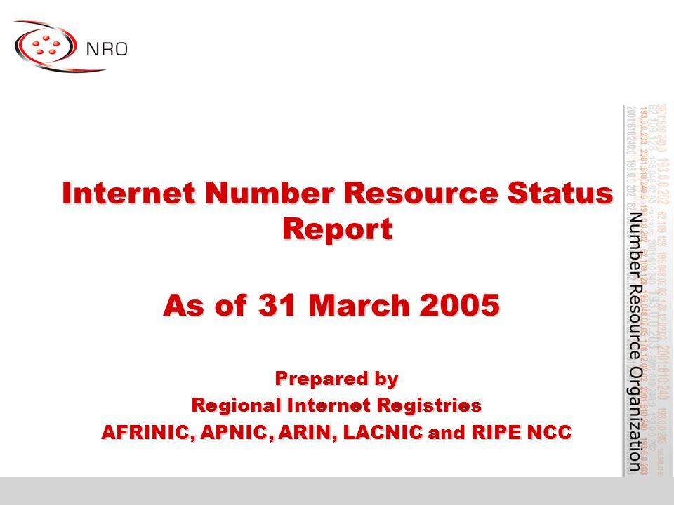 Internet Number Resource Status Report As of 31 March 2005