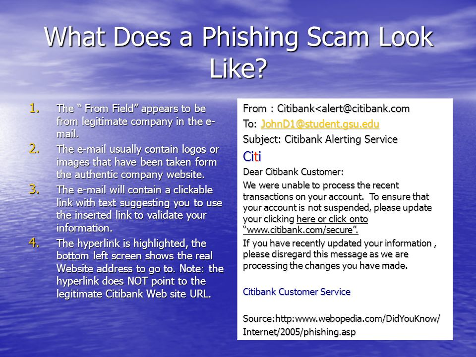 Phishing Methods Four Common Phishing Methods The victim responds, by return email, to a fraudulent account verification or account update request letter from the phisher.