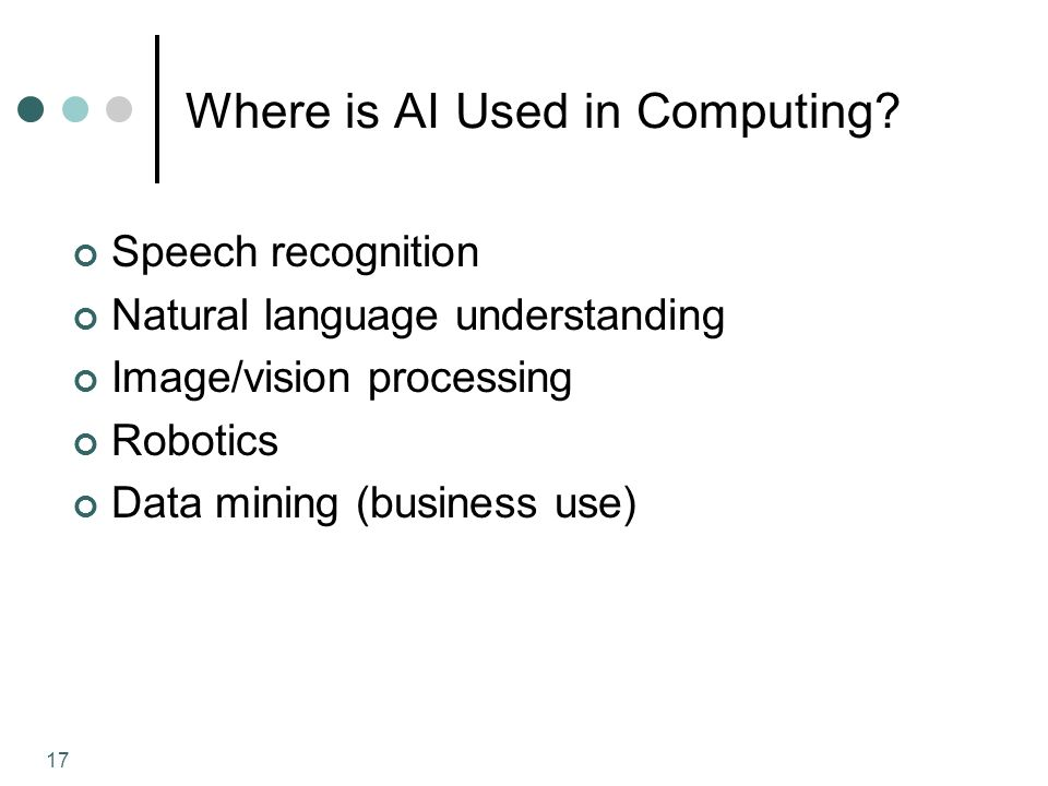 17 Where is AI Used in Computing.