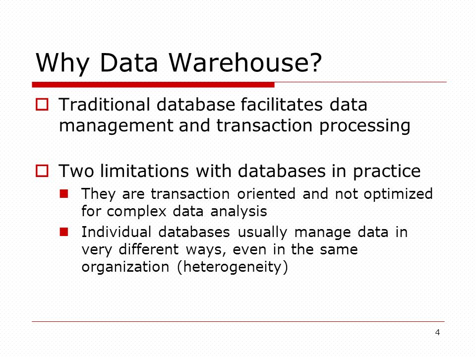 4 Why Data Warehouse.