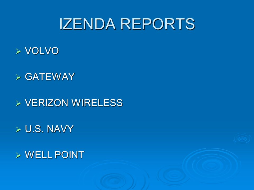 IZENDA REPORTS VOLVO VOLVO GATEWAY GATEWAY VERIZON WIRELESS VERIZON WIRELESS U.S.