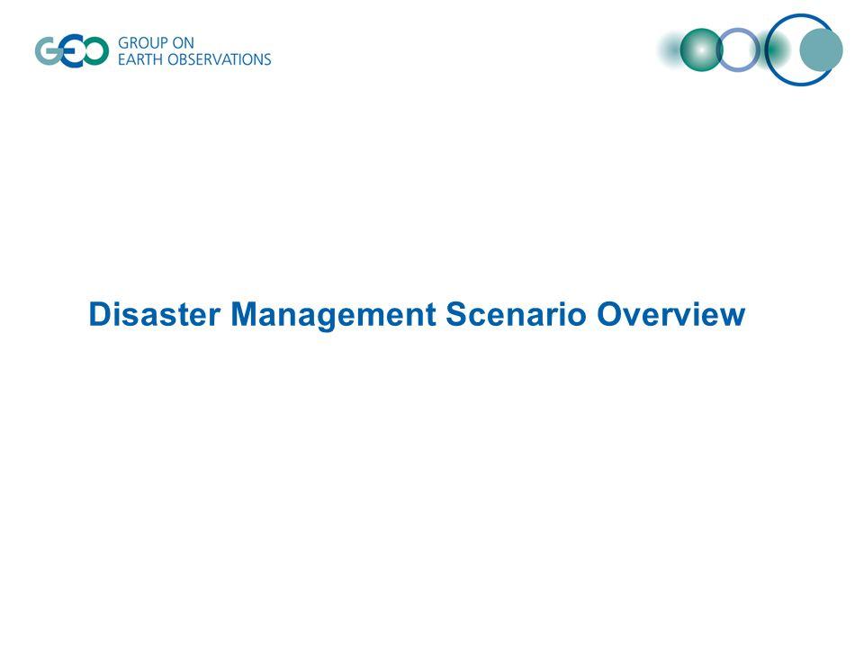 Disaster Management Scenario Overview