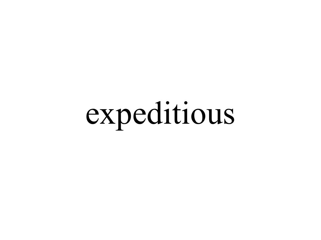expeditious