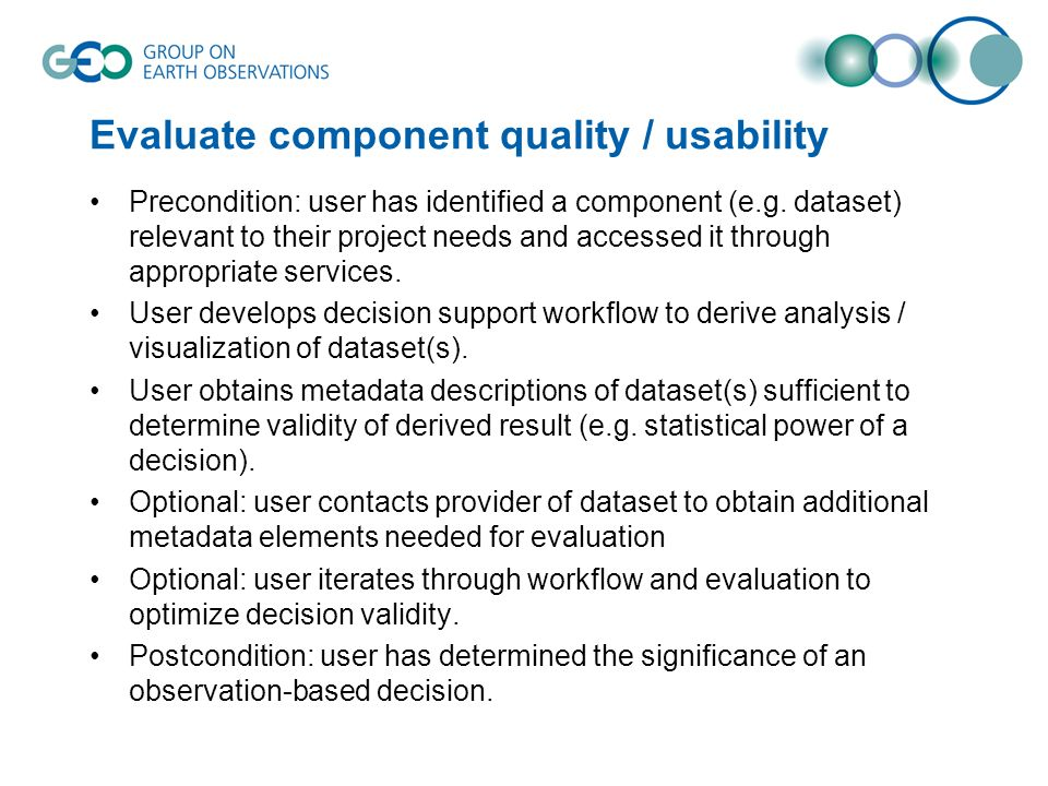 Evaluate component quality / usability Precondition: user has identified a component (e.g.