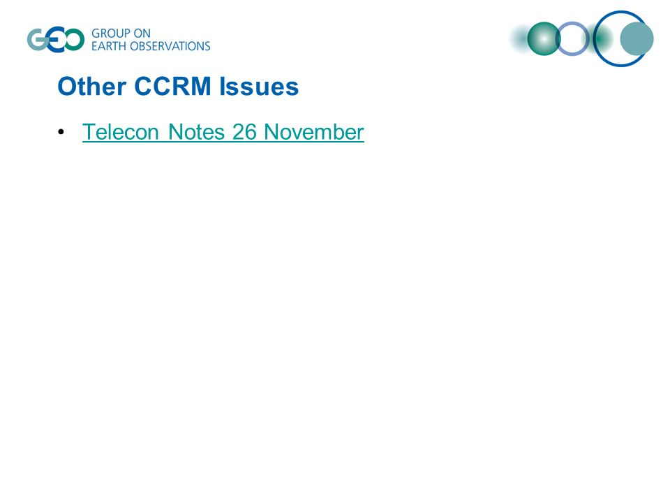 Other CCRM Issues Telecon Notes 26 November