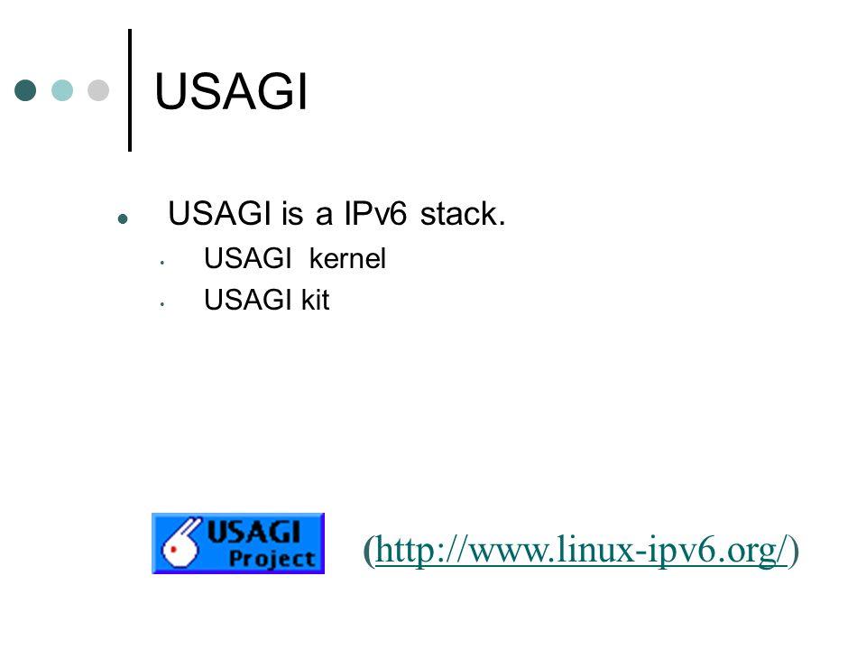 USAGI USAGI is a IPv6 stack.