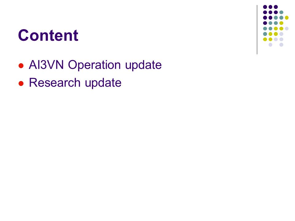 Content AI3VN Operation update Research update