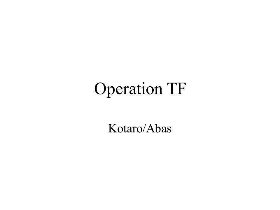 Operation TF Kotaro/Abas