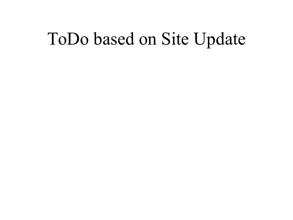 ToDo based on Site Update