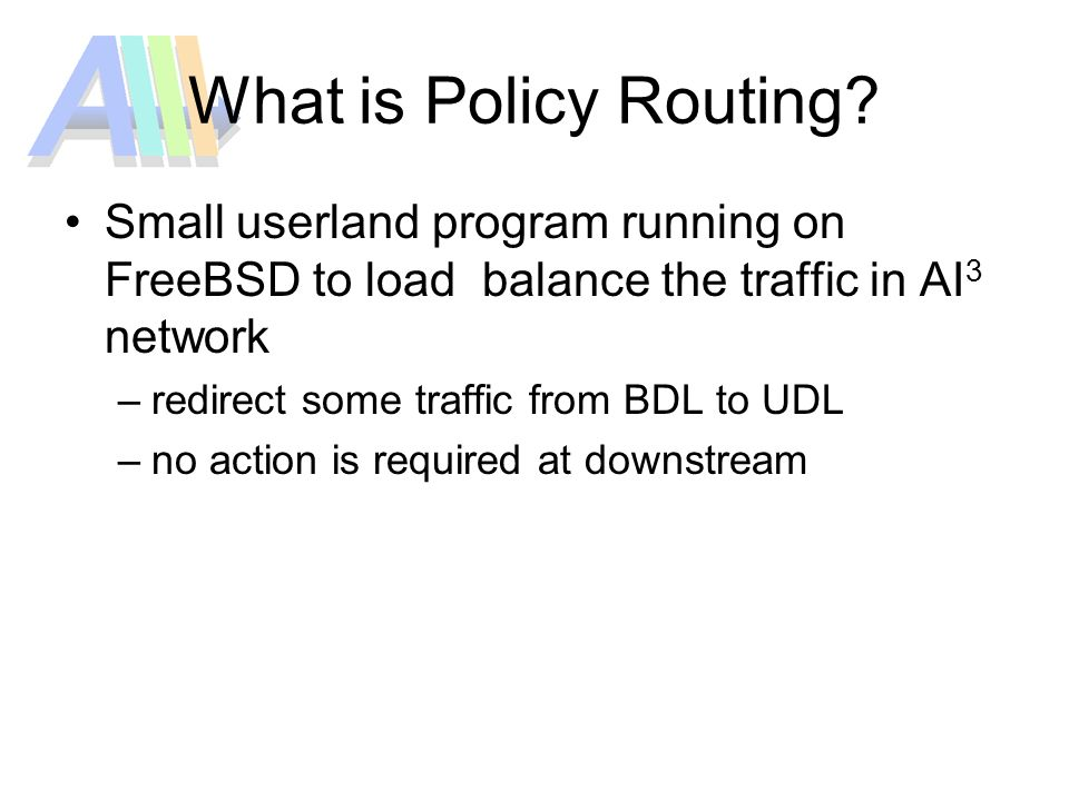 What is Policy Routing.