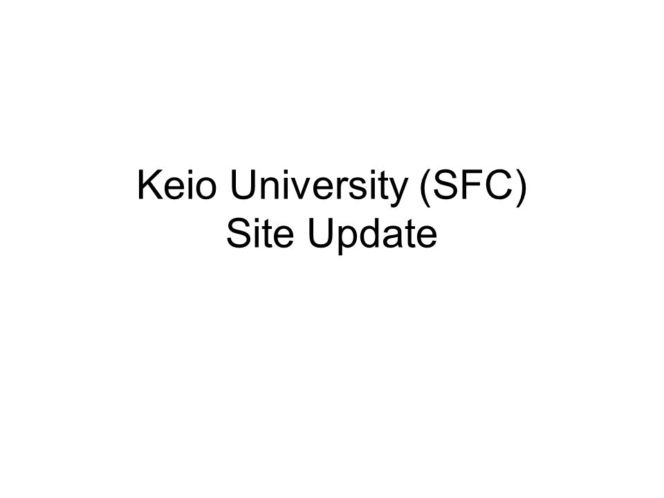 Keio University (SFC) Site Update