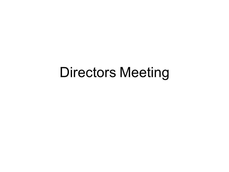 Directors Meeting