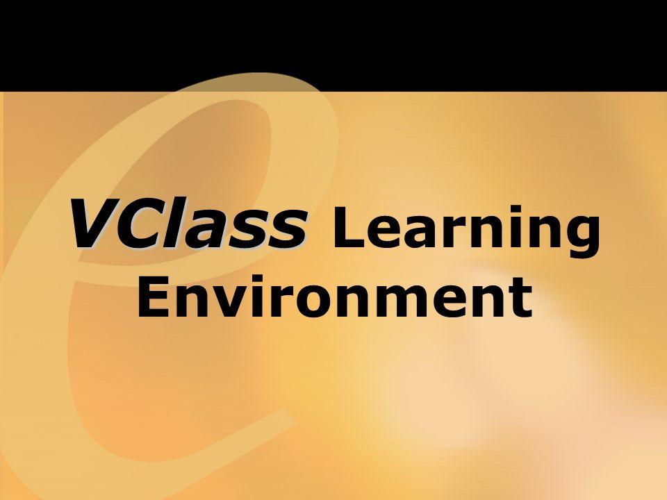 VClass VClass Learning Environment