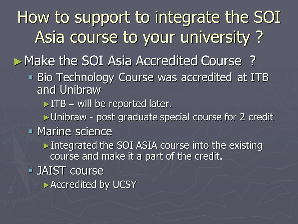 How to support to integrate the SOI Asia course to your university .
