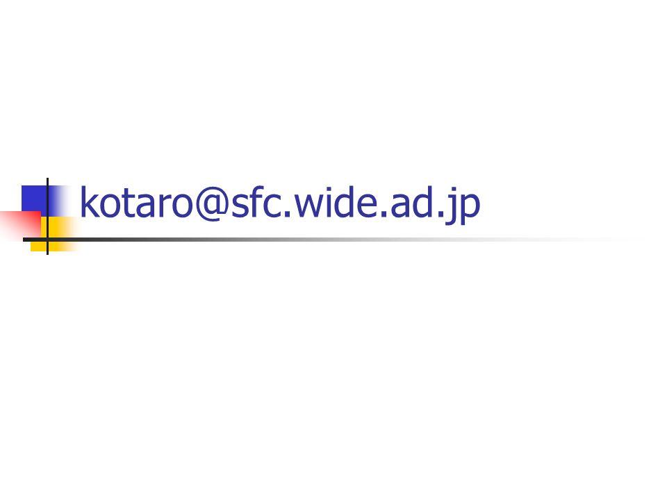 kotaro@sfc.wide.ad.jp
