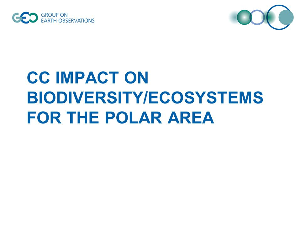 CC IMPACT ON BIODIVERSITY/ECOSYSTEMS FOR THE POLAR AREA