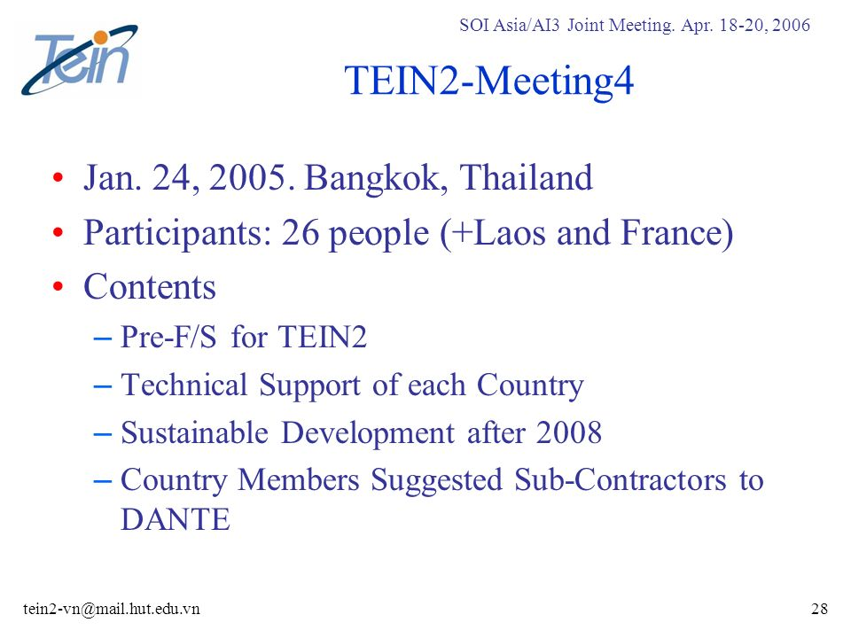 SOI Asia/AI3 Joint Meeting. Apr , 2006 TEIN2-Meeting4 Jan.