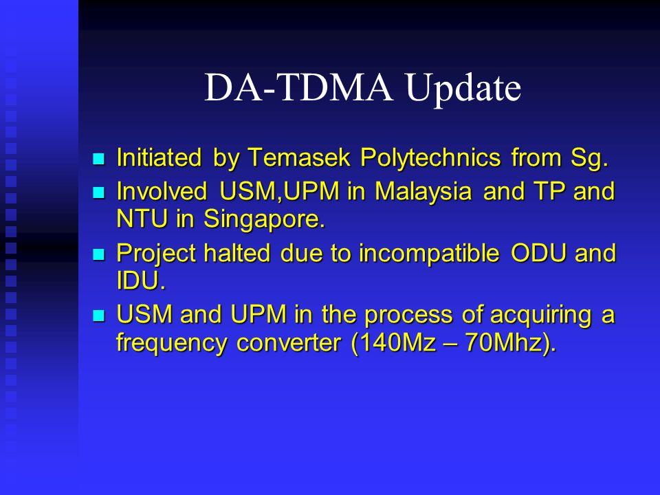 DA-TDMA Update Initiated by Temasek Polytechnics from Sg.