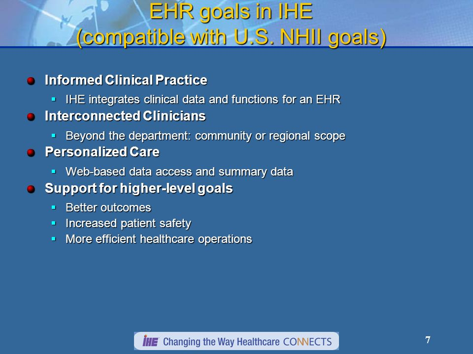 7 EHR goals in IHE (compatible with U.S.