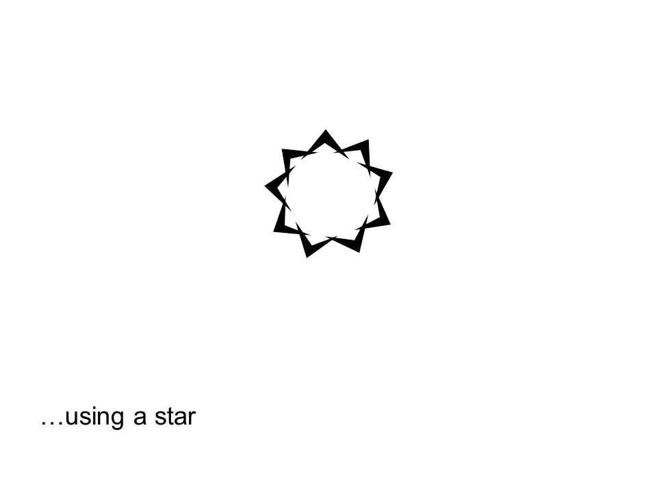 …using a star