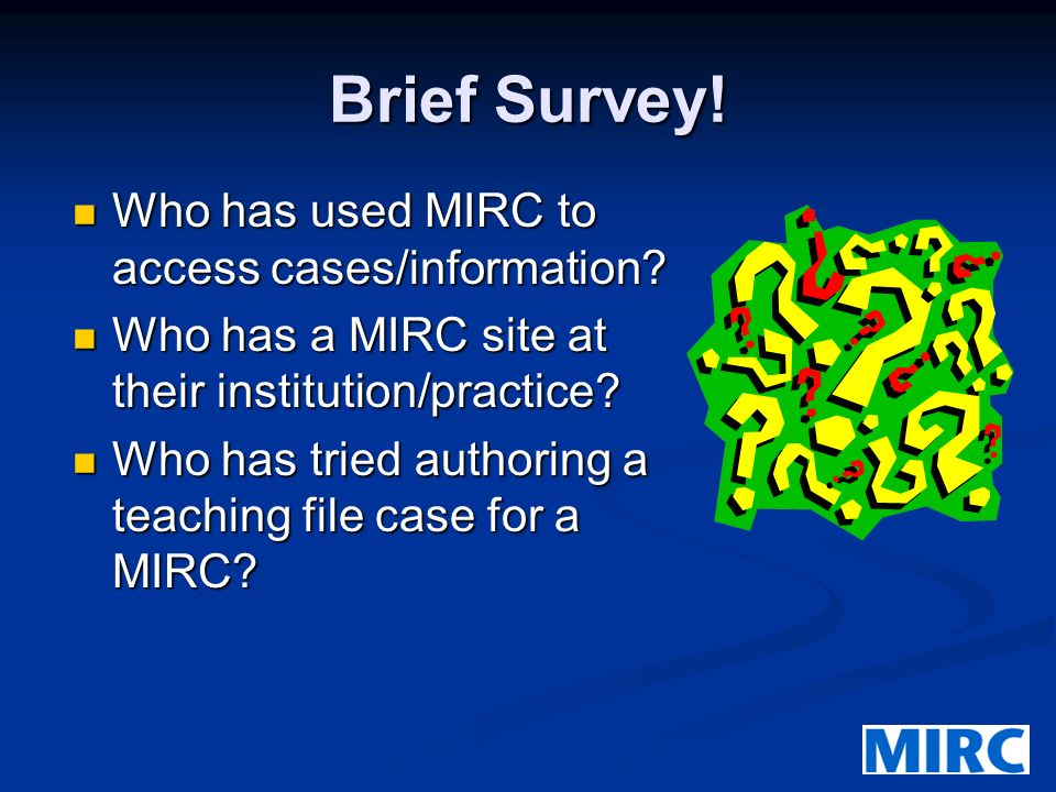 Course Objectives Brief Overview of MIRC 2004. Brief Overview of MIRC 2004. MIRC Concepts and Lexicon. MIRC Concepts and Lexicon. Overview of the Auth