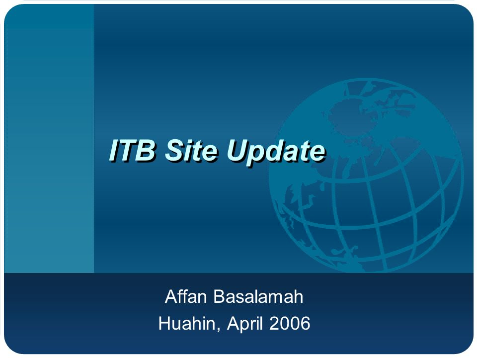ITB Site Update Affan Basalamah Huahin, April 2006