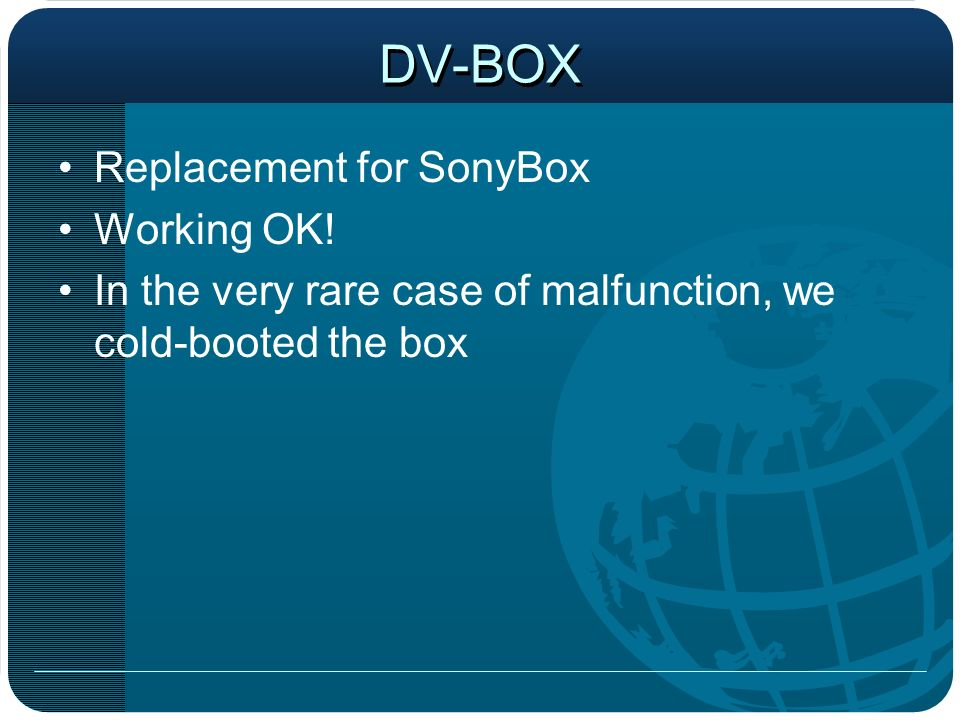 DV-BOX Replacement for SonyBox Working OK.