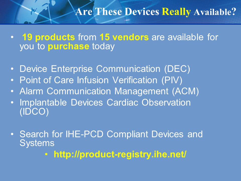 Are These Devices Really Available .