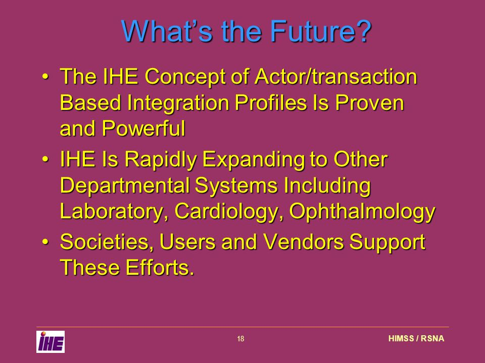 HIMSS / RSNA18 Whats the Future.