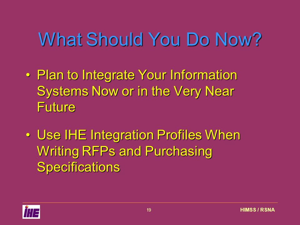 HIMSS / RSNA19 What Should You Do Now.