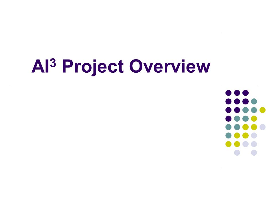 What is AI 3 Project.