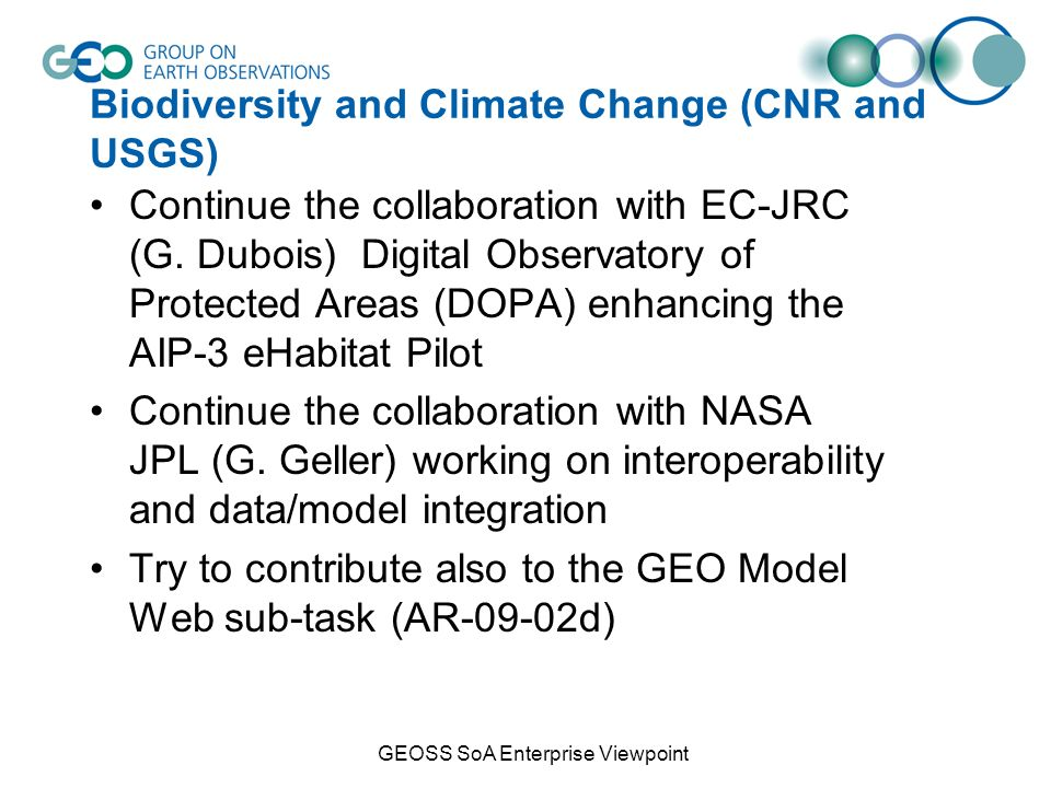 Biodiversity and Climate Change (CNR and USGS) Continue the collaboration with EC-JRC (G.