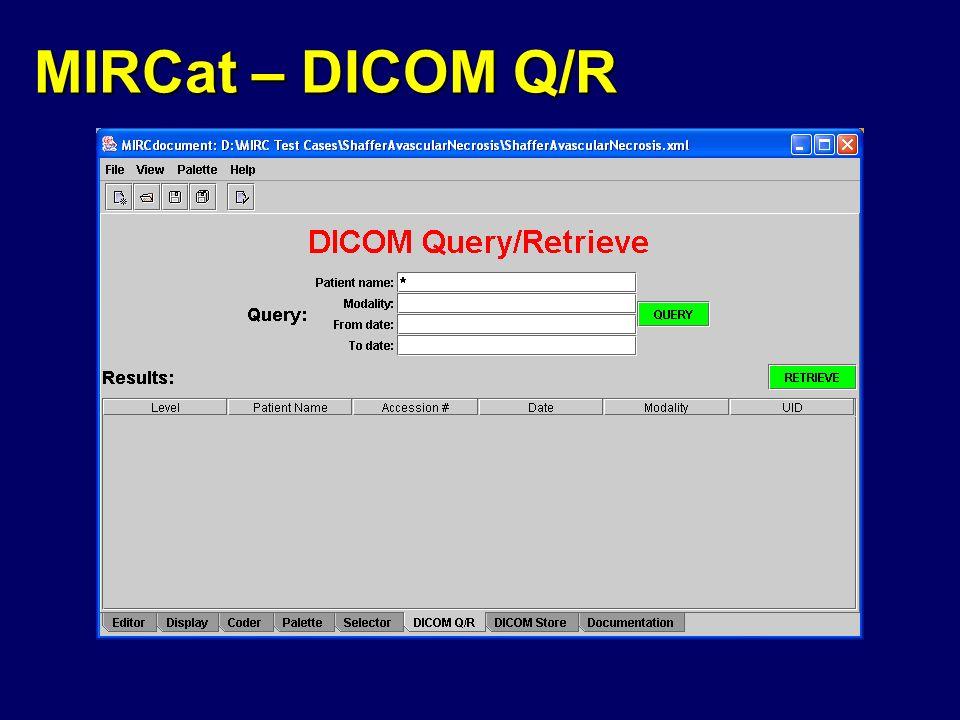 MIRCat – DICOM Q/R