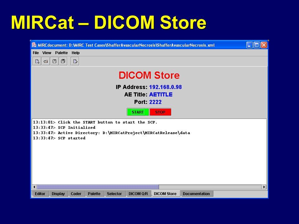 MIRCat – DICOM Store