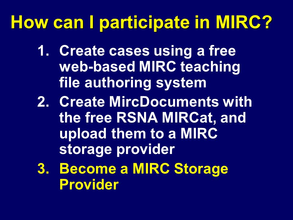 How can I participate in MIRC.