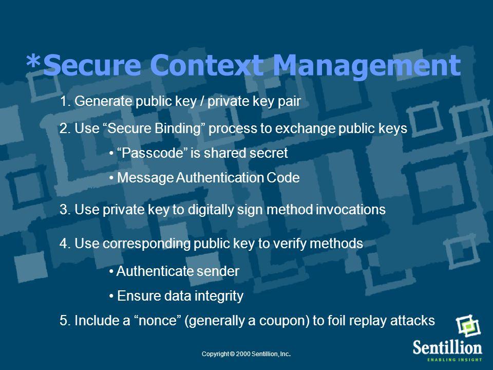 Copyright © 2000 Sentillion, Inc. Message Authentication Code