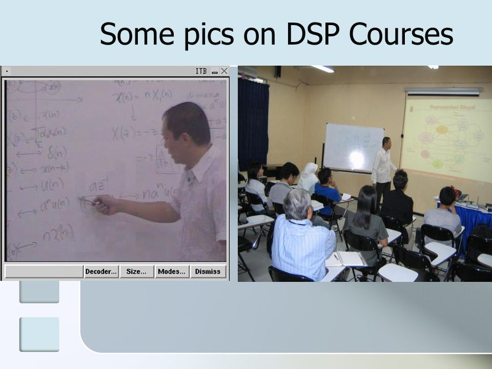 Some pics on DSP Courses