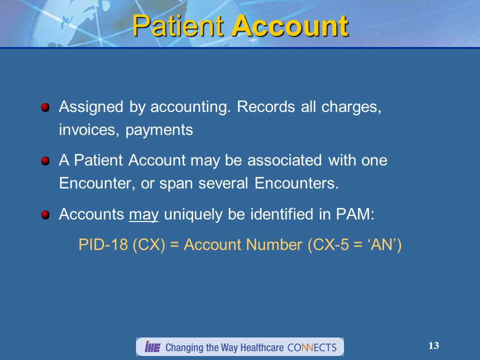 13 Patient Account Assigned by accounting.