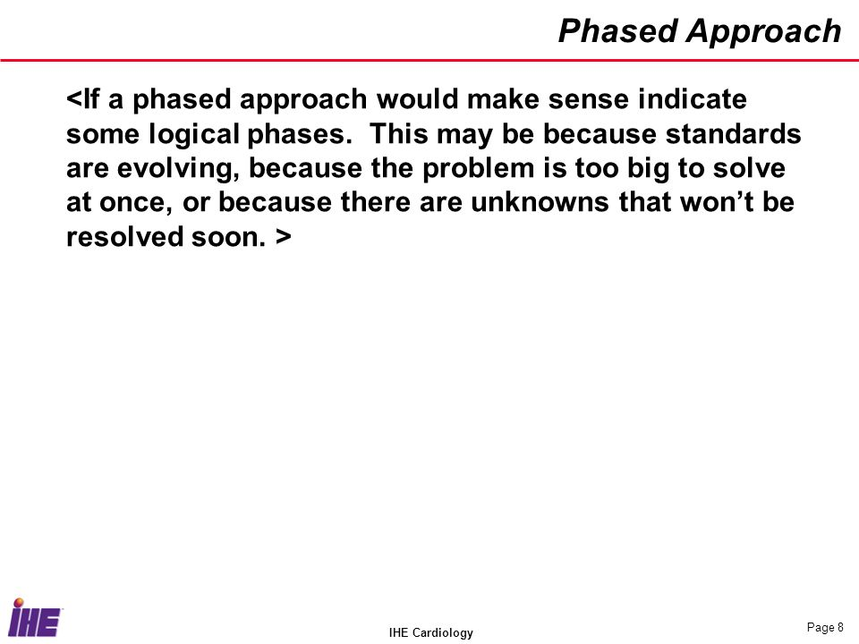 IHE Cardiology Page 8 Phased Approach