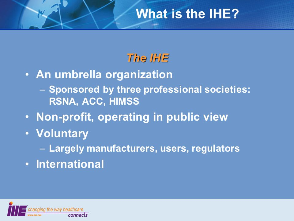 What is the IHE.