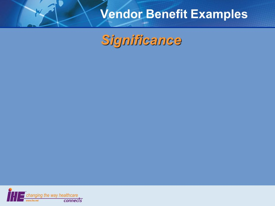 Vendor Benefit ExamplesSignificance