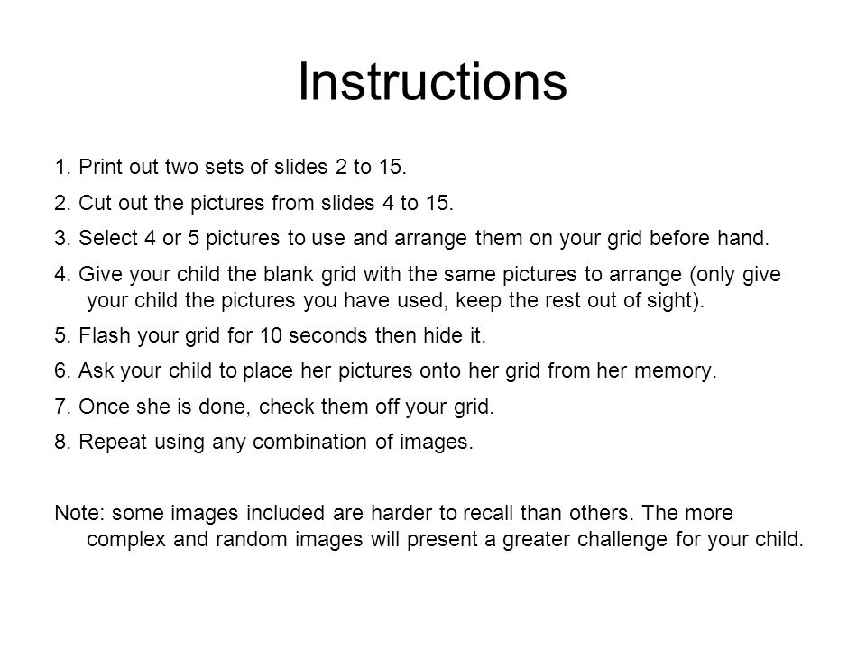 Instructions 1. Print out two sets of slides 2 to 15.