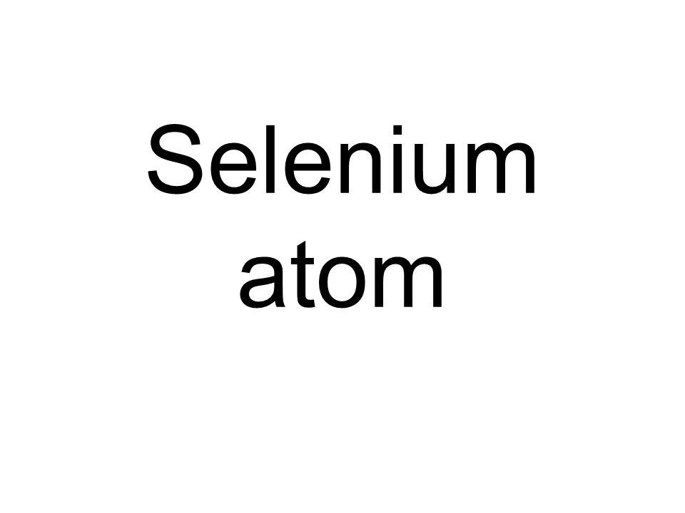 Selenium atom